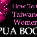 HOW TO GET TAIWANESE WOMEN